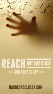 Reach Out and Close
