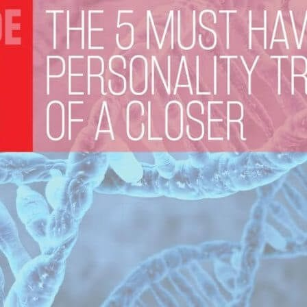 THC Podcast 015: The Top 5 Personality Traits Of A Sales Closer