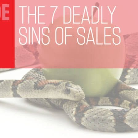THC Podcast 021: The Seven Deadliest Sins A Salesperson Must Avoid To Be Successful