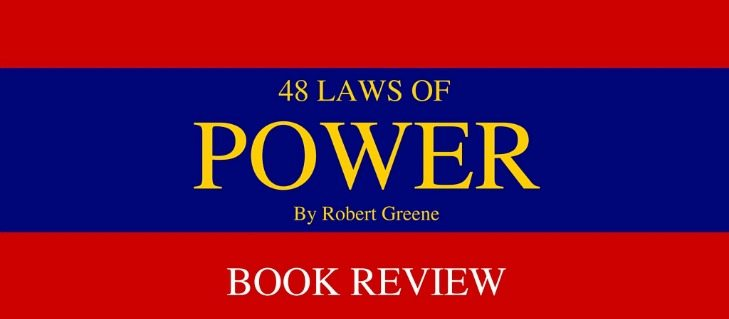 Book Review: 48 Laws of Power – Robert Greene