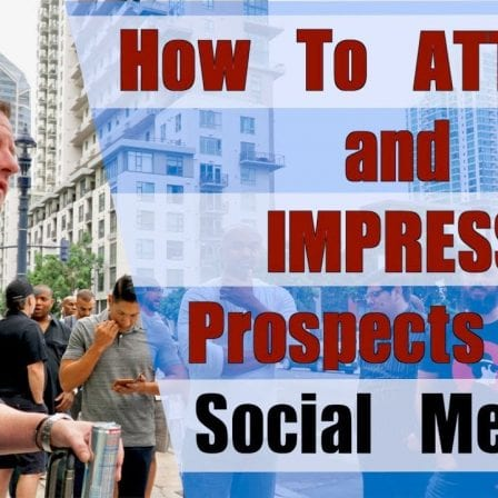 How To Attract and Impress Prospects on Social Media [Video]