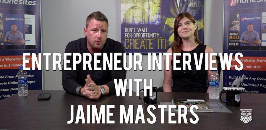 Entrepreneur Interviews: Jaime Masters