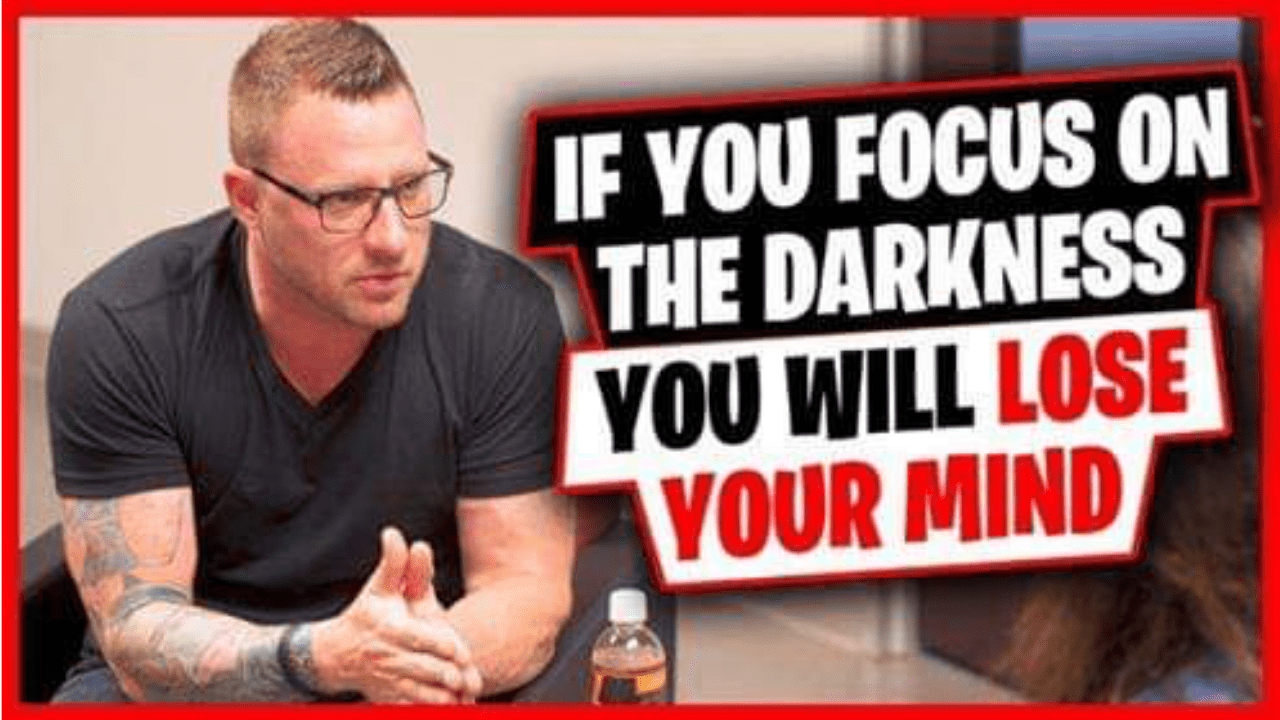 If You Focus On The Darkness You WILL Lose Your Mind [Video]