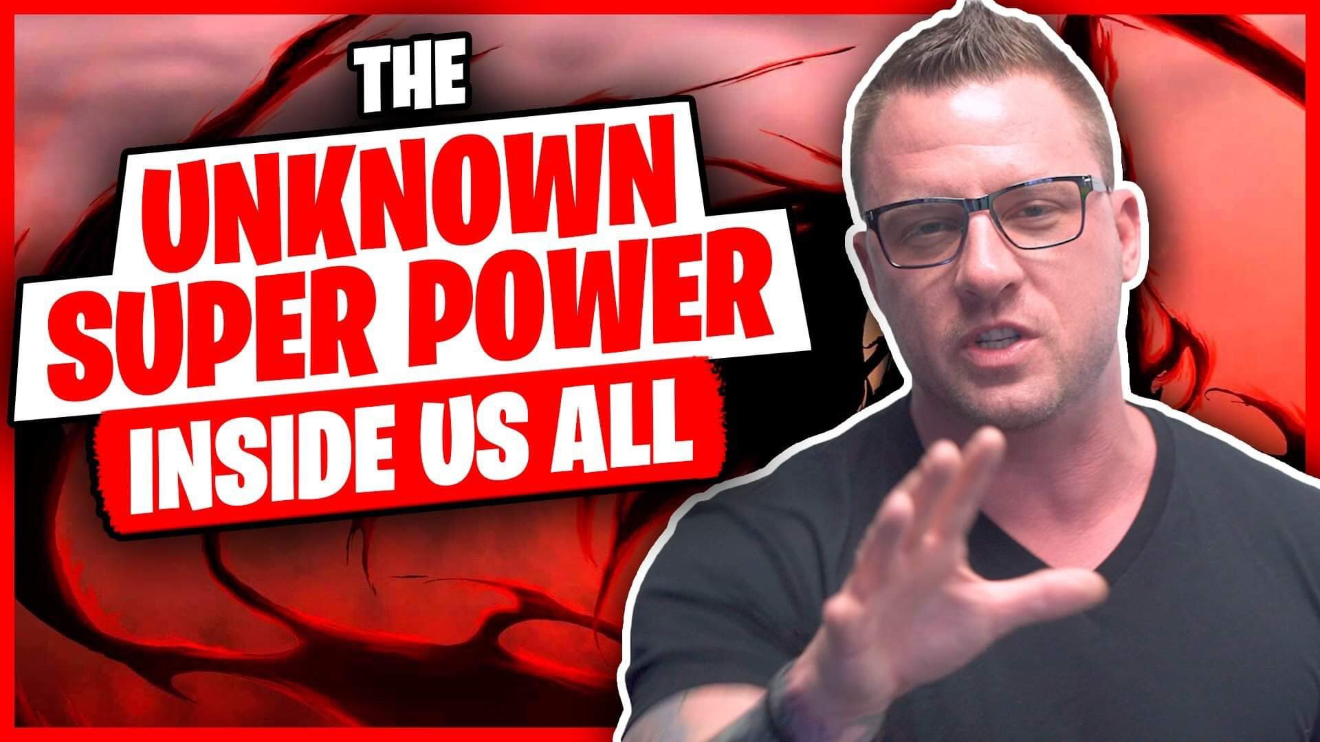 The Unknown Superpower Inside Us All [Video]