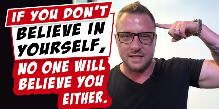 If You Don't Believe In Yourself, No One Will Believe In You [Video]