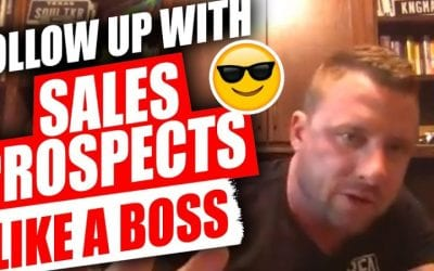 How To Follow Up With Sales Prospects Like A BOSS [Video]