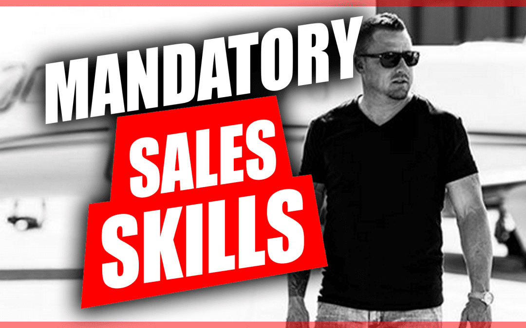 Mandatory Skills All Sales Pros Must Have [Video]