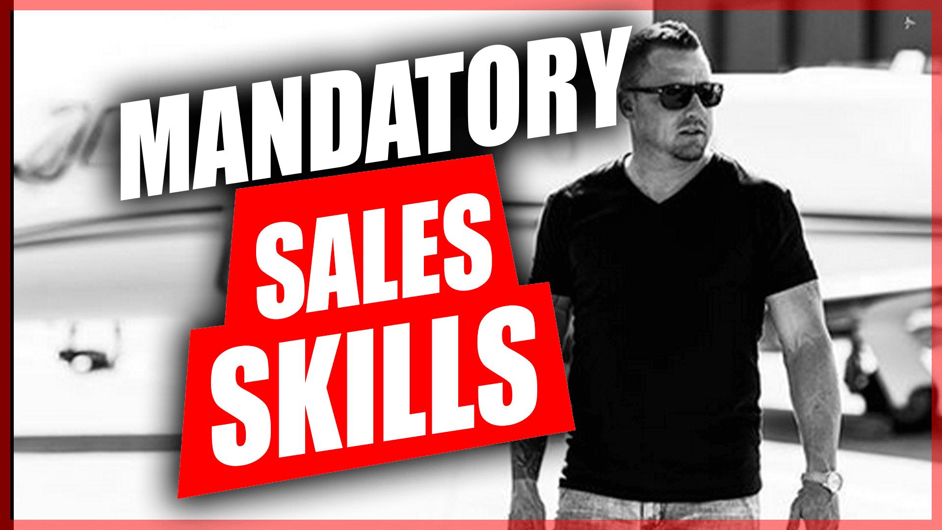 Mandatory Sales Skills