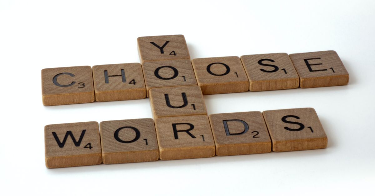 Are You Using Your Words Wisely
