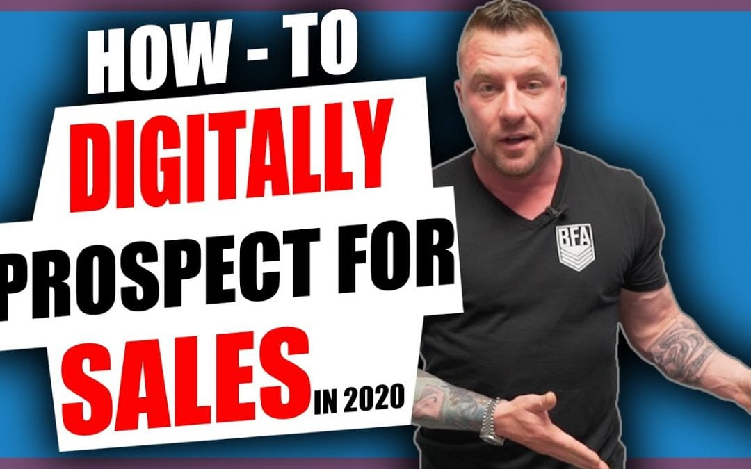 Pandemic Prospecting: How To Digitally Prospect For Sales In The New Economy [Video]