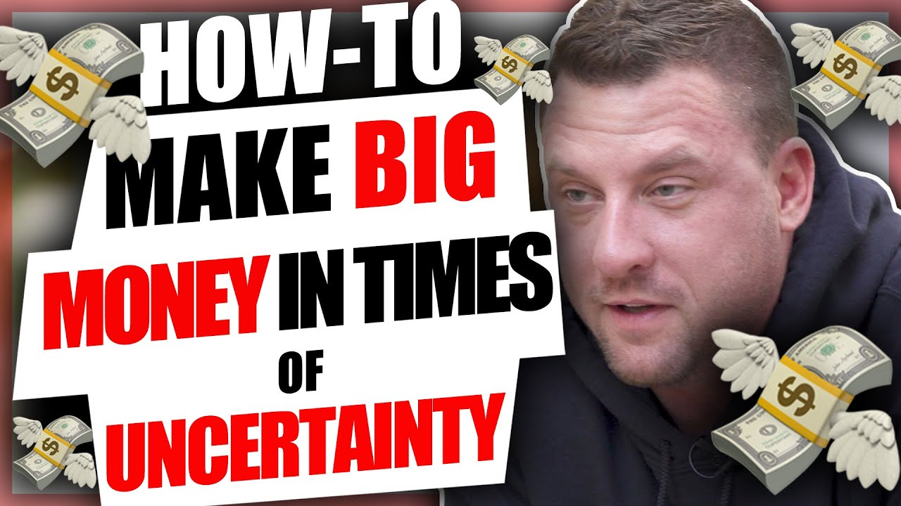 How to make big money in time of uncertainty