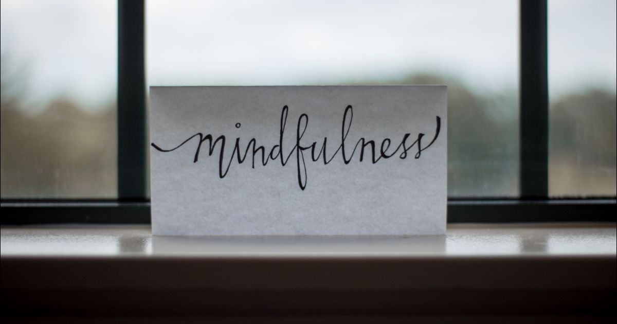 Reasons Why You Need to Start Practicing Mindfulness Today