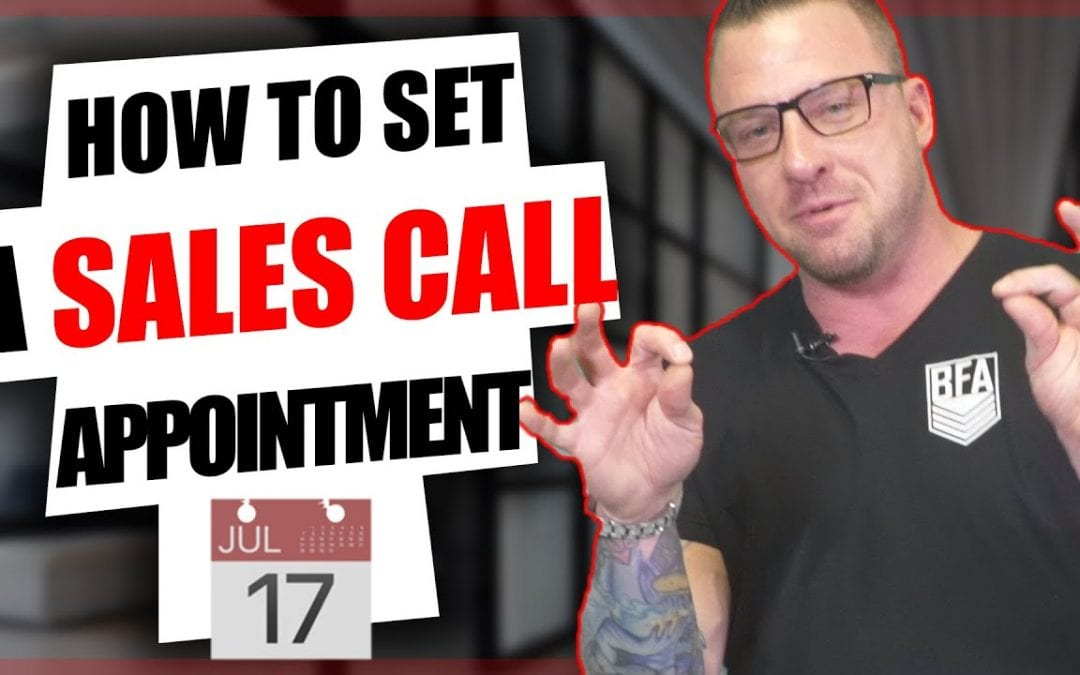 How To Set a Sales Call Appointment [Video]