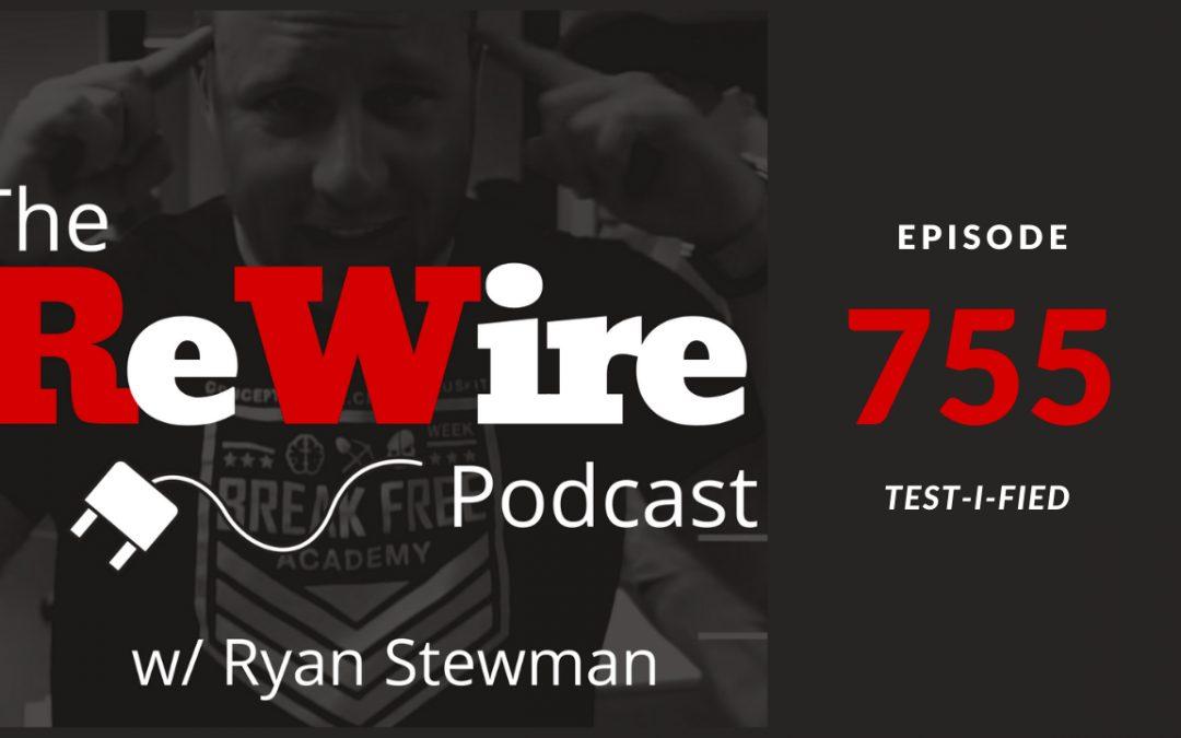 ReWire 755 : Test-I-Fied